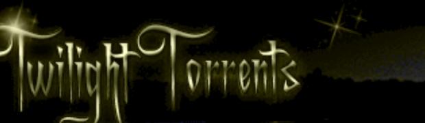 Twilight Torrents