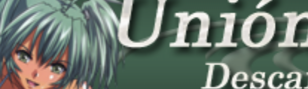Unión Fansub is Open for Signup!
